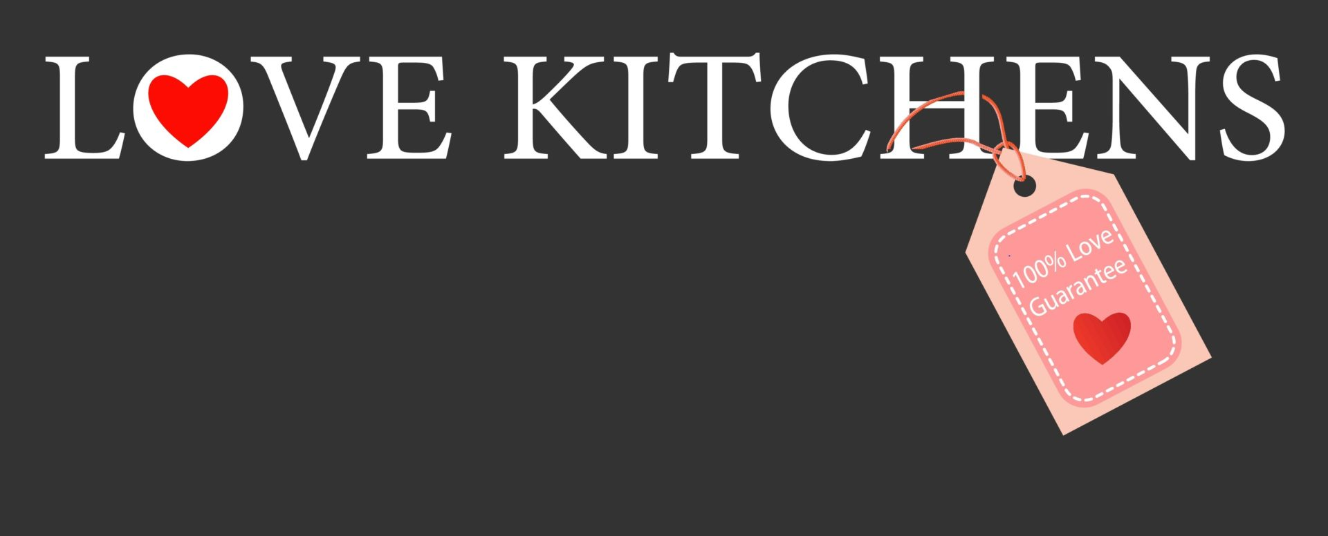 Love Kitchens - Header with Tag